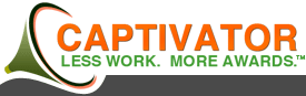 Captivator - Less work. More Awards.